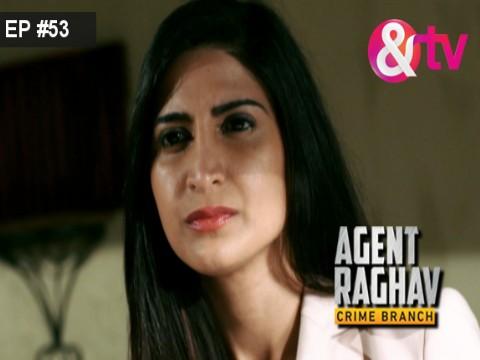 Agent Raghav - Crime Branch Ep 53 12th March 2016