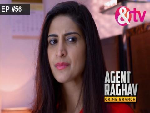 Agent Raghav - Crime Branch Ep 56 27th March 2016