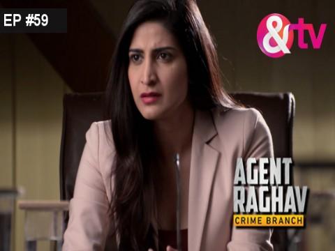 Agent Raghav - Crime Branch Ep 59 10th April 2016