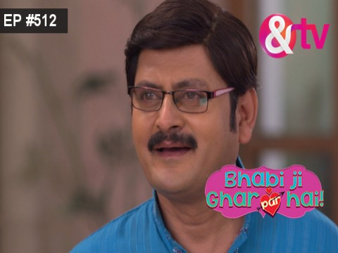 Bhabi Ji Ghar Par Hain - Episode 512 - February 13, 2017 - Full Episode