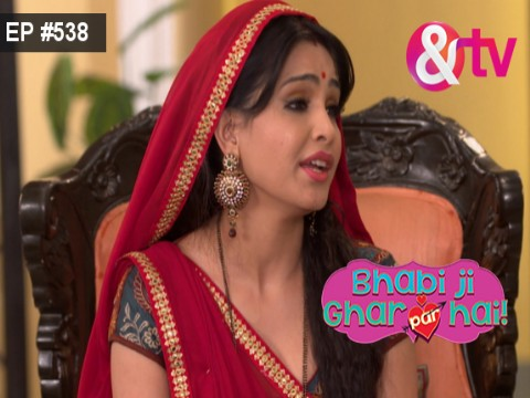 Bhabi Ji Ghar Par Hain - Episode 538 - March 21, 2017 - Full Episode