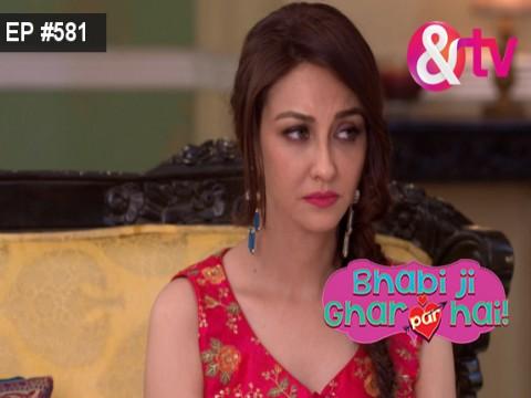 Bhabi Ji Ghar Par Hain - Episode 581 - May 19, 2017 - Full Episode