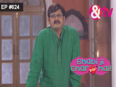 Bhabi Ji Ghar Par Hain - Episode 624 - July 19, 2017 - Full Episode