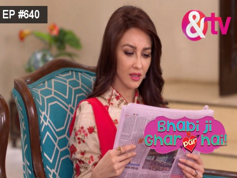 Bhabi Ji Ghar Par Hain - Episode 640 - August 10, 2017 - Full Episode