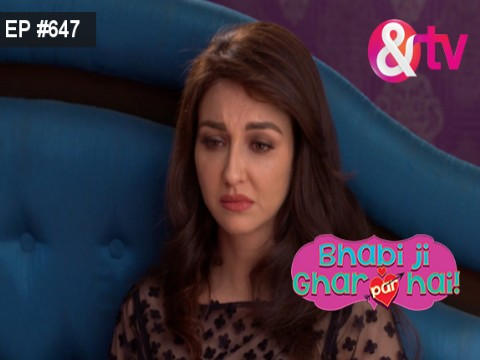 Bhabi Ji Ghar Par Hain - Episode 647 - August 21, 2017 - Full Episode