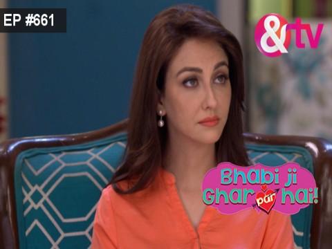 Bhabi Ji Ghar Par Hain - Episode 661 - September 8, 2017 - Full Episode