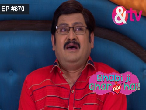 Bhabi Ji Ghar Par Hain - Episode 670 - September 21, 2017 - Full Episode