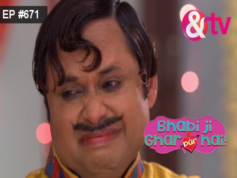 Bhabi Ji Ghar Par Hain - Episode 671 - September 22, 2017 - Full Episode