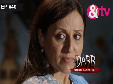 Darr Sabko Lagta Hai - Episode 40 - March 19, 2016 - Full Episode