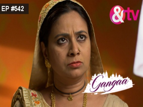 Gangaa Ep 542 21st March 2017