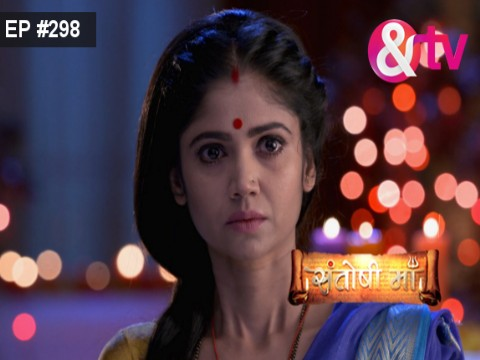 Santoshi Maa - Episode 298 - January 16, 2017 - Full Episode