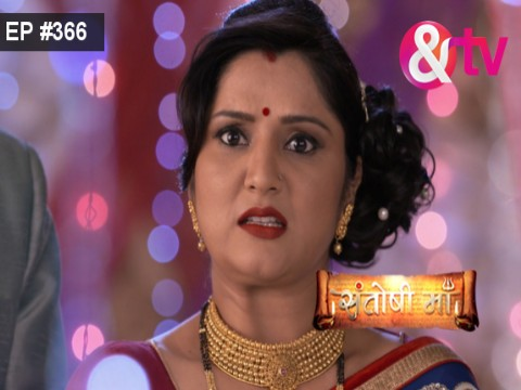 Santoshi Maa - Episode 366 - April 15, 2017 - Full Episode