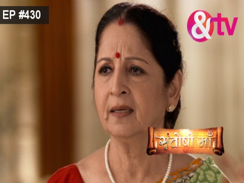 Santoshi Maa - Episode 430 - July 13, 2017 - Full Episode