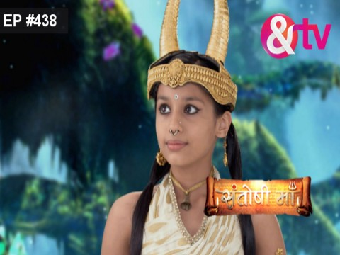 Santoshi Maa - Episode 438 - July 25, 2017 - Full Episode