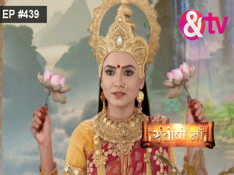 Santoshi Maa - Episode 439 - July 26, 2017 - Full Episode