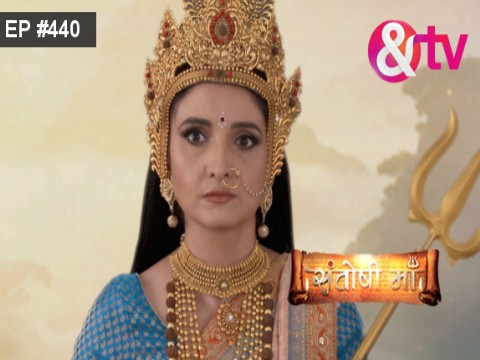 Santoshi Maa - Episode 440 - July 27, 2017 - Full Episode