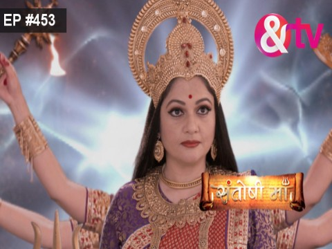 Santoshi Maa - Episode 453 - August 15, 2017 - Full Episode