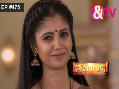 Santoshi Maa - Episode 475 - September 14, 2017 - Full Episode