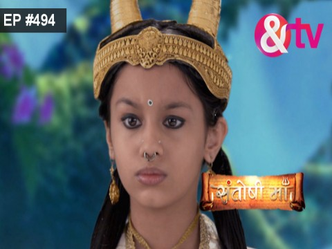 Santoshi Maa Ep 494 13th October 2017