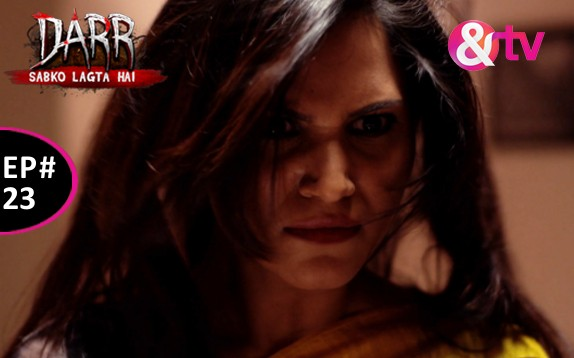 Darr Sabko Lagta Hai - Episode 23 - January 16, 2016 - Full Episode
