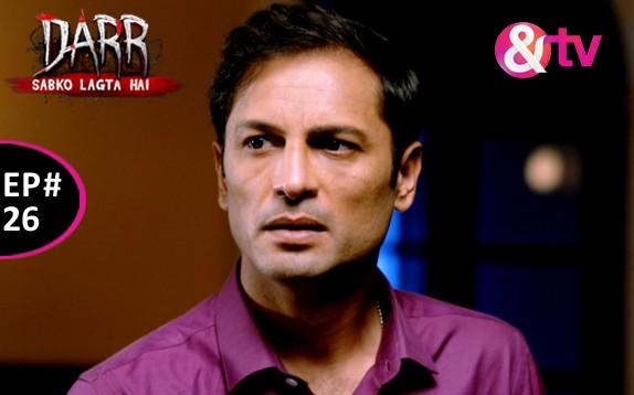 Darr Sabko Lagta Hai (TV Series 2015– ) - Full Cast