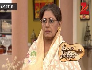 Eii Chhele Ta Bhelbhele Ta - Episode 118 - July 26, 2016 - Full Episode
