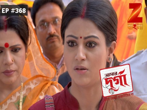 Aamar Durga - Episode 368 - March 20, 2017 - Full Episode