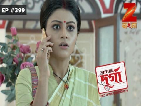 Aamar Durga - Episode 399 - April 25, 2017 - Full Episode