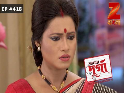 Aamar Durga - Episode 418 - May 16, 2017 - Full Episode