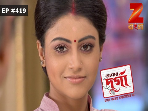 Aamar Durga - Episode 419 - May 17, 2017 - Full Episode