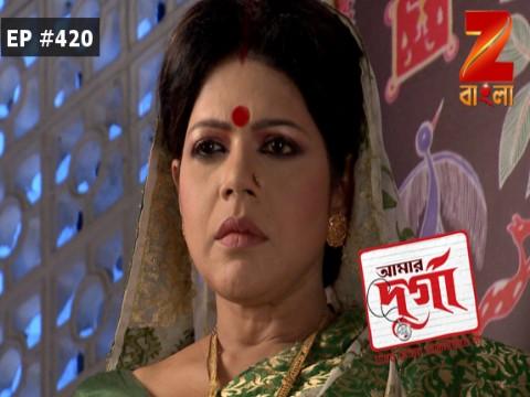 Aamar Durga - Episode 420 - May 18, 2017 - Full Episode