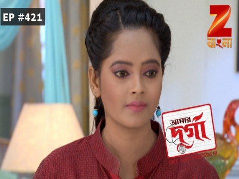 Aamar Durga - Episode 421 - May 19, 2017 - Full Episode