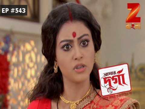 Aamar Durga - Episode 543 - October 10, 2017 - Full Episode