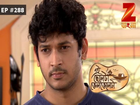 Eii Chhele Ta Bhelbhele Ta - Episode 288 - January 12, 2017 - Full Episode