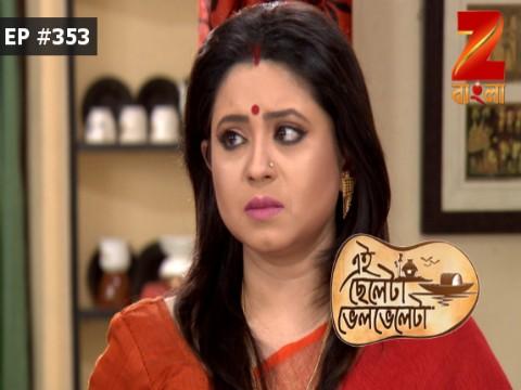 Eii Chhele Ta Bhelbhele Ta - Episode 353 - March 18, 2017 - Full Episode