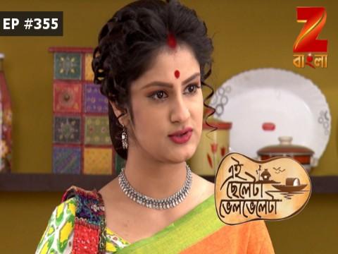 Eii Chhele Ta Bhelbhele Ta - Episode 355 - March 20, 2017 - Full Episode