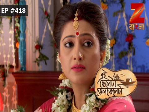Eii Chhele Ta Bhelbhele Ta - Episode 417 - May 23, 2017 - Full Episode