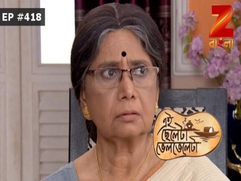 Eii Chhele Ta Bhelbhele Ta - Episode 418 - May 24, 2017 - Full Episode