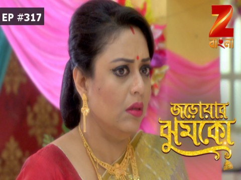 Jarowar Jhumko - Episode 317 - August 14, 2017 - Full Episode