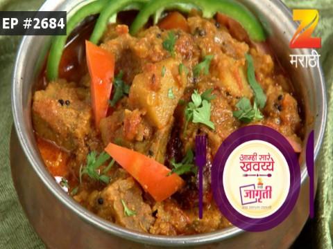 Aamhi Saare Khavayye - Episode 2684 - August 10, 2017 - Full Episode
