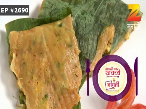 Aamhi Saare Khavayye - Episode 2690 - August 18, 2017 - Full Episode