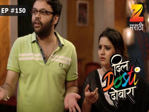 Dil Dosti Dobara Ep 150 10th August 2017