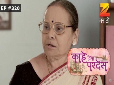 Kahe Diya Pardes - Episode 320 - March 28, 2017 - Full Episode
