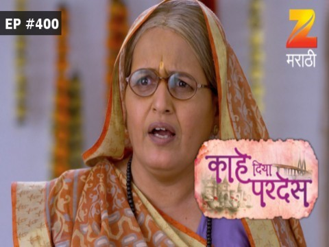 Kahe Diya Pardes - Episode 400 - June 24, 2017 - Full Episode