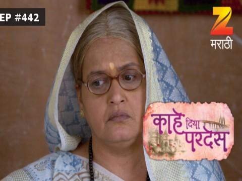 Kahe Diya Pardes - Episode 442 - August 12, 2017 - Full Episode