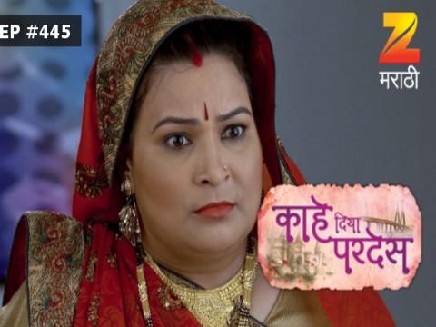 Kahe Diya Pardes - Episode 445 - August 16, 2017 - Full Episode