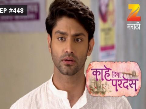 Kahe Diya Pardes - Episode 448 - August 19, 2017 - Full Episode