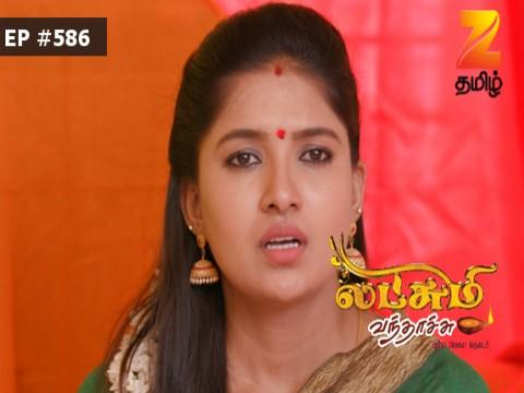 Lakshmi Vanthachu - Episode 586 - May 15, 2017 - Full Episode