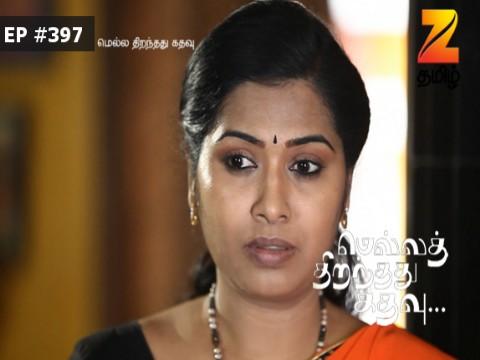 Mella Thiranthathu Kathavu - Episode 397 - May 16, 2017 - Full Episode