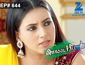 Qubool Hai - Episode 644 - Full Episode